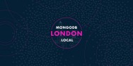 MongoDB local Europe 2019 London